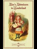 Alice's Adventures in Wonderland: The Original 1865 Illustrated Edition