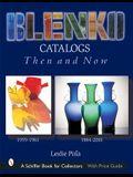 Blenko Catalogs Then & Now: 1959-1961, 1984-2001