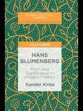 Hans Blumenberg: Myth and Significance in Modern Politics