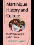 Martinique History and Culture: The People origin and Custom