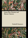 Arson Plus (Fantasy and Horror Classics)