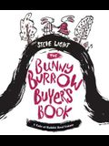 The Bunny Burrow Buyer's Book: A Tale of Rabbit Real Estate