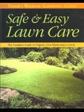 Taylor's Weekend Gardening Guide to Safe and Easy Lawn Care: The Complete Guide to Organic, Low-Maintenance Lawns