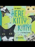 Here, Kitty, Kitty! - Pet Palooza: A Cat Breed Primer