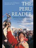 The Peru Reader: History, Culture, Politics