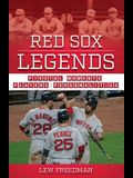 Red Sox Legends: Pivotal Moments, Players & Personalities