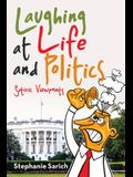Laughing at Life and Politics: Satiric Viewpoints
