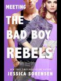 Meeting the Bad Boy Rebels