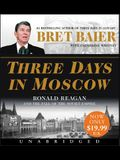 Three Days in Moscow Low Price CD: Ronald Reagan and the Fall of the Soviet Empire