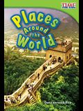 Places Around the World (TIME FOR KIDS® Nonfiction Readers)