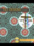 Tile Designs [With CDROM]