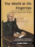 The World at His Fingertips: A Story about Louis Braille