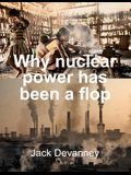 Why Nuclear Power Has Been a Flop: At Solving the Gordian Knot of Electricity Poverty and Global Warming