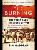 The Burning: The Tulsa Race Massacre of 1921