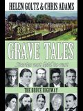 Grave Tales: Bruce Highway