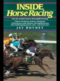 Inside Horse Racing: A By-The-Numbers Look at Thoroughbred Racing