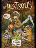 The Boxtrolls:  A Novel