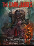 The Dark Judges: The Fall of Deadworld Book 2 - The Damned, 2: The Damned