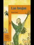 Las Brujas = The Witches