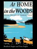 At Home in the Woods: Living the Life of Thoreau Today