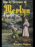 The 21 Lessons of Merlyn: A Study in Druid Magic & Lore