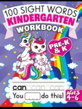 100 Sight Words Kindergarten Workbook Ages 4-6: A Whimsical Learn to Read & Write Adventure Activity Book for Kids with Unicorns, Mermaids, & More: In