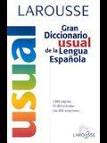 Larousse Gran Diccionario Usual de la Lengua Espanola (Spanish Edition)