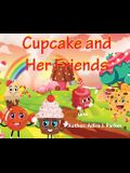 Cupcake and Her Friends