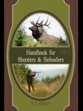 Handbook for Shooters and Reloaders