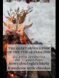 The quiet revolution of the 7th generation: die stille revolution der 7. generation