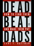 Deadbeat Dads: Deadbeat Dads