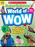 Superscience World of Wow (Ages 6-8) Workbook