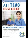 Ati Teas Crash Course(r) Book + Online: Get a Higher Score in Less Time
