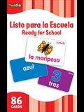 Listo Para La Escuela/Ready for School (Flash Kids Spanish Flash Cards)