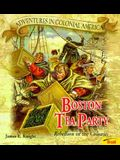 Boston Tea Party - Pbk (New Cover) (Adventures in Colonial America)