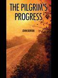The Pilgrim's Progress: Illustrated