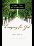 Longing for God: Seven Paths of Christian Devotion
