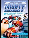 Ricky Ricotta's Mighty Robot vs. the Unpleasant Penguins from Pluto (Ricky Ricotta's Mighty Robot #9), 9