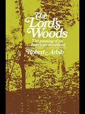 The Lord's Woods: The Passing of an American Woodland