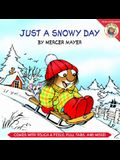 Little Critter: Just a Snowy Day