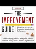 The Improvement Guide: A Practical Approach to Enhancing Organizational Performance 2nd Edition