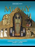 Inside Out Egyptian Mummy: Unwrap an Egyptian Mummy Layer by Layer!