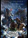 Tales of the Wanderer Volume One: A Book of Underrealm