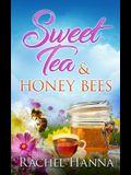 Sweet Tea & Honey Bees