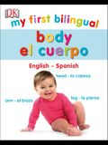 My First Bilingual Body / Cuerpo