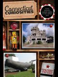Connecticut Curiosities: Quirky Characters, Roadside Oddities & Other Offbeat Stuff, Third Edition