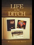 Life in the Ditch