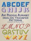 Art Nouveau Alphabet Iron-On Transfer Patterns: 13 Authentic Art Nouveau Fonts