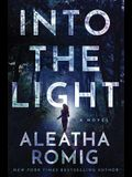 Into the Light (The Light Series)