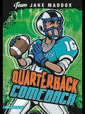 Jake Maddox: Quarterback Comeback